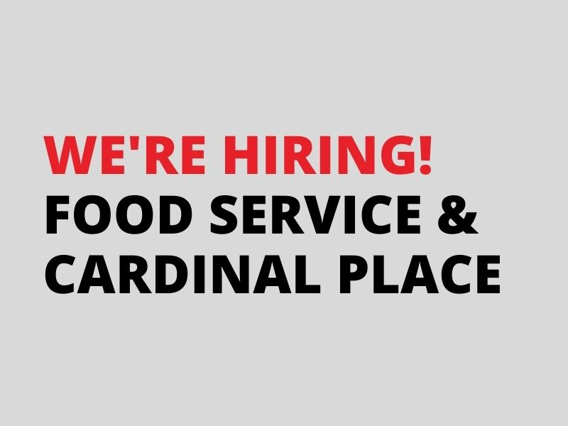 Food and Nutrition Services and Cardinal Place Employees, Substitutes Needed