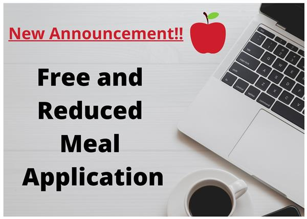 Important Announcement! 2020-2021 Free and Reduced Meal Application