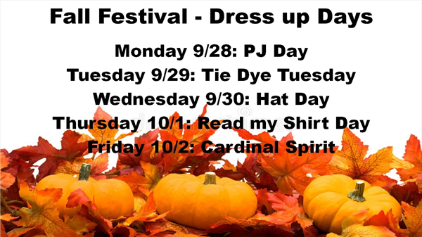 Fall Festival - Dress up Days